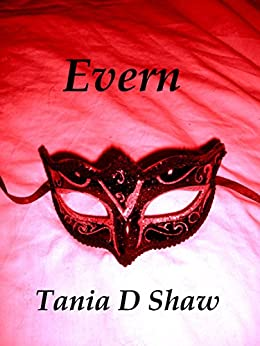 Evern (A Certain State of Marriage Book 7) by [Shaw, Tania D]