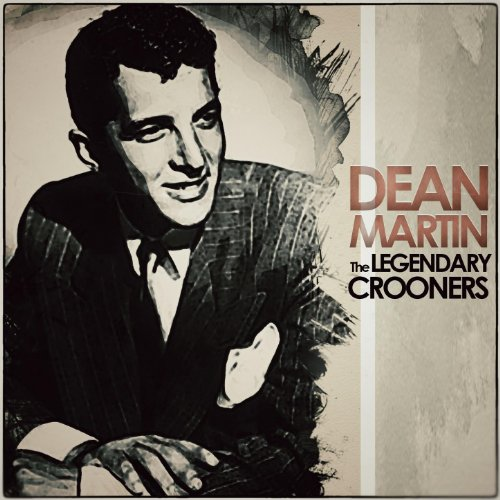 The Legendary Crooners - Dean ...