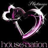 ハウスネイション -プラチナム-
