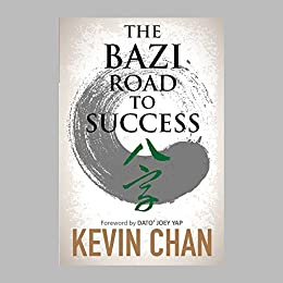 The BaZi Road to Success by [Chan, Kevin ]
