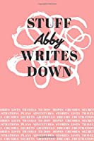 Stuff Abby Writes Down: Personalized Journal / Notebook (6 x 9 inch) with 110 wide ruled pages inside [Soft Coral]