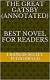 The Great Gatsby (ANNOTATED)   BEST NOVEL FOR READERS (English Edition)