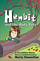 Henbit and the Roly Poly
