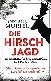 Die Hirschjagd: Eine E-Only-Kurzgeschichte - Weihnachten für Frey und McGray (German Edition)