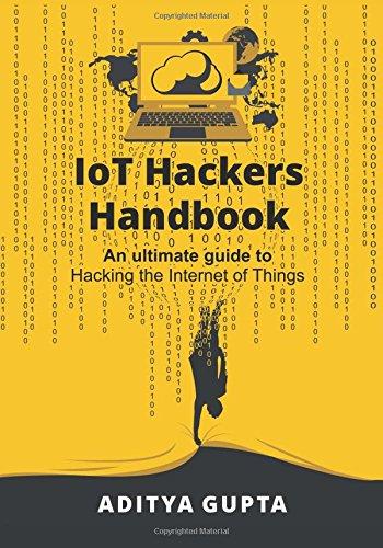 IoT Hackers Handbook: An Ultim...