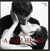 A Jazz Heart Vol. 14【CD】 [並行輸入品]