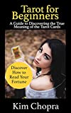 Tarot: Tarot reading: A Guide to Discovering the True Meaning of the Tarot Cards and How to Read Your Fortune(Tarot Witches, Tarot Cards For Beginners, ... tarot reading Book 2) (English Edition)
