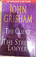 The Client and The Street Lawyer