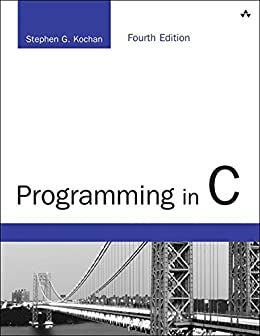 Programming in C: Programming in C _p4 (Developer's Library) by [Kochan, Stephen G.]