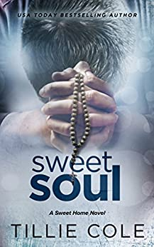 Sweet Soul (Sweet Home Book 5) by [Cole, Tillie]