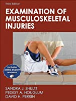 Examination of Musculoskeletal Injuries (Athletic Training Education Series)