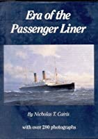 Era of the Passenger Liner