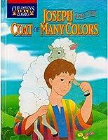 Joseph and the Coat of Many Colors (Children's Bible Classics)