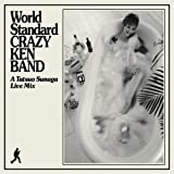 World Standard CRAZY KEN BAND A Tatsuo Sunaga Live Mix