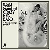 World Standard CRAZY KEN BAND~A Tatsuo Sunaga Live Mix~