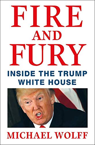 Fire and Fury: Inside the Trump White House (Inter...
