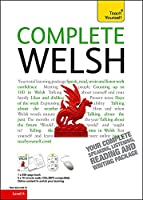 Complete Welsh Beginner to Intermediate Course: Learn to read, write, speak and understand a new language (Teach Yourself)