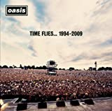 Time Flies...1994-2009 by Oasis (2010-06-15)
