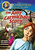 Torchlighters: The Amy Carmichael Story [DVD]