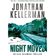Night Moves (Alex Delaware series, Book 33) (Alex Delaware 33)