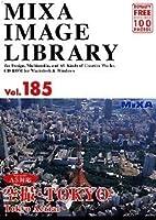 MIXA IMAGE LIBRARY Vol.185 空撮・TOKYO