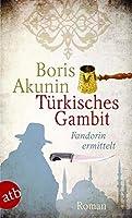 Tuerkisches Gambit: Fandorin ermittelt