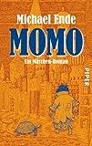 Momo: oder Die seltsame Geschichte von den Zeit-Dieben und von dem Kind, das den Menschen die gestohlene Zeit zurueckbrachte