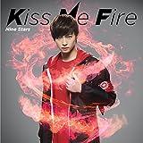Kiss Me Fire(初回限定 山口託矢盤)