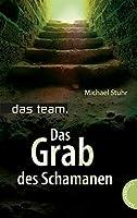 das team. Das Grab des Schamanen