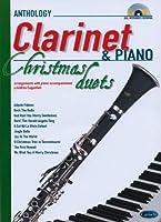 Anthology Christmas Duets for Clarinet & Piano / 名曲集 クラリネットとピアノのためのクリスマス・デュエット 楽譜