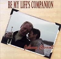 Be My Life's Companion