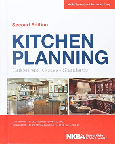 Download Kitchen Planning: Guidelines, Codes, Standards (NKBA Professional Resource Library) 1118367626