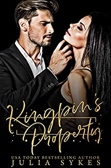 Kingpin's Property (Captive Book 4) by [Sykes, Julia]