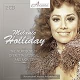 アリア集 ‾ オペレッタ、ミュージカル、映画作品より ‾ (The Very Best of Operetta, Musical and Movies / Melanie Holiday) (2CD) [輸入盤]