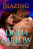 Blazing Nights: A Night Games Novel, Book 1: Kate