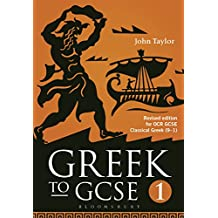 Greek to GCSE: Part 1: for OCR GCSE Classical Greek (9-1): Revised Edition for OCR GCSE Classical Greek (9-1)