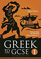 Greek to Gcse: Revised Edition for Ocr Gcse Classical Greek (9-1)
