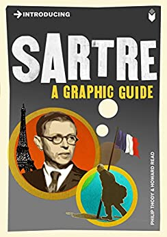 Introducing Sartre: A Graphic Guide (Introducing...) by [Thody, Philip]
