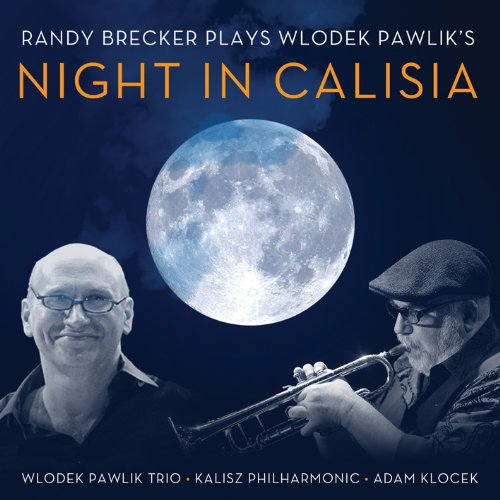 Plays Wlodek Pawlik's Night In Calisia