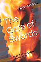 The Gate of Swords (The Dragon and The Rose)