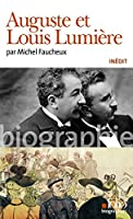 Auguste Et Louis Lumiere (Folio Biographies)