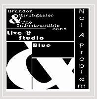 Not a Problem Live at Studio Blue