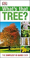 What's that Tree?: The Simplest ID Guide Ever (Rspb)