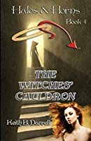 The Witches' Cauldron (Halos & Horns)