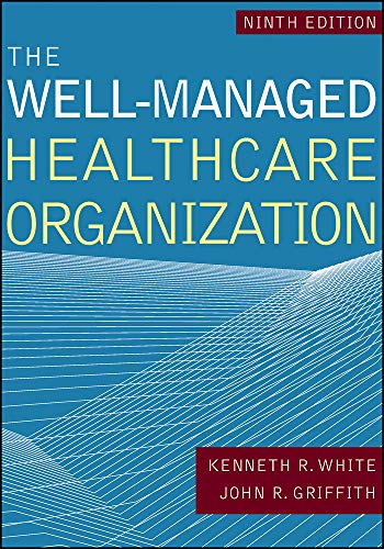 Download The Well-Managed Healthacre Organization 1640550585