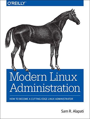 [画像:Modern Linux Administration: How to Become a Cutting-Edge Linux Administrator]