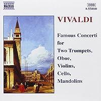 Famous Concertos by ANTONIO VIVALDI (2000-10-06)