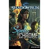 Shadowrun: Spells and Chrome (Shadowrun anthology Book 1) (English Edition)