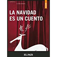 La Navidad es un cuento (Spanish Edition)