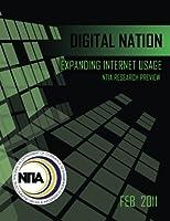 Digital Nation: Expanding Internet Usage